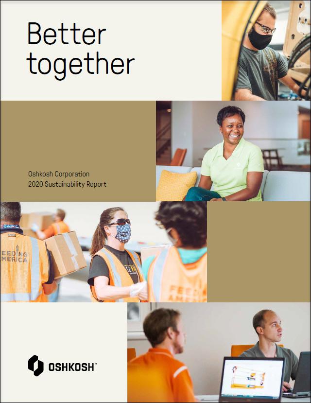 Better together. Oshkosh Corporation 2020 Sustainability Report.