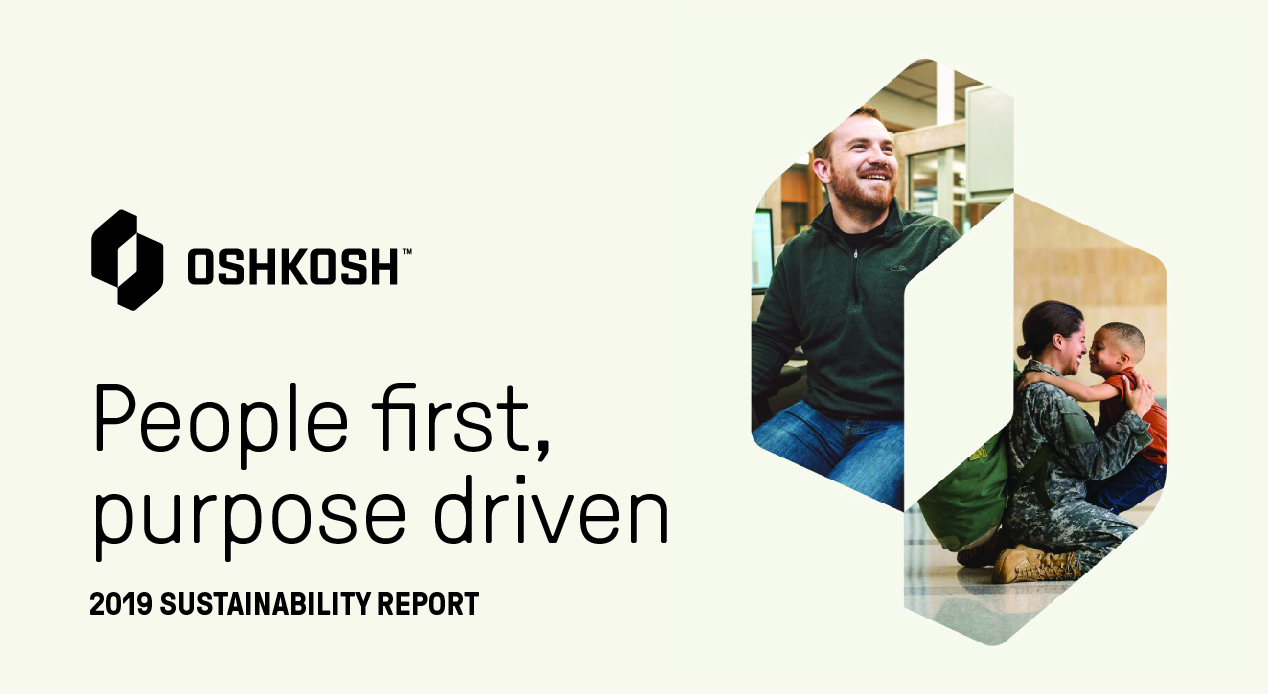 Cream background with Oshkosh logo, logo mark window with two images, one of a man in an office, one of a female soldier with her son and text that reads People first, purpose driven, 2019 sustainability report