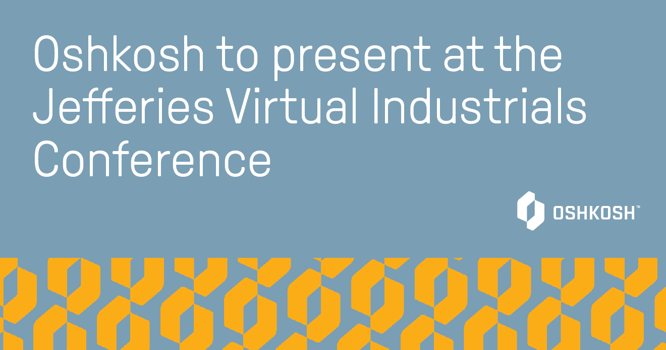 Blue background with yellow and blue logo pattern, white Oshkosh Corporation logo and reads Oshkosh to present at the Jefferies Virtual Industrials Conference