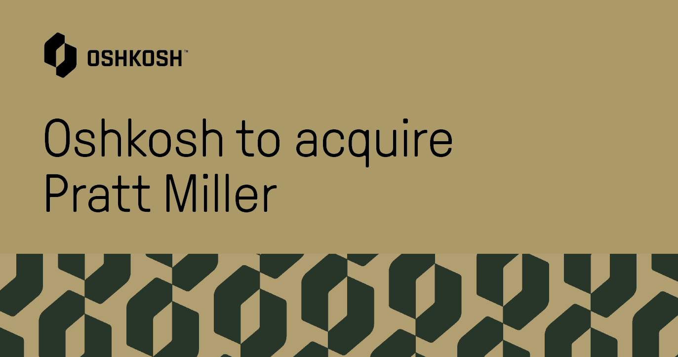Tan background graphic with black Oshkosh logo and green and tan logo pattern that says Oshkosh to acquire Pratt Miller