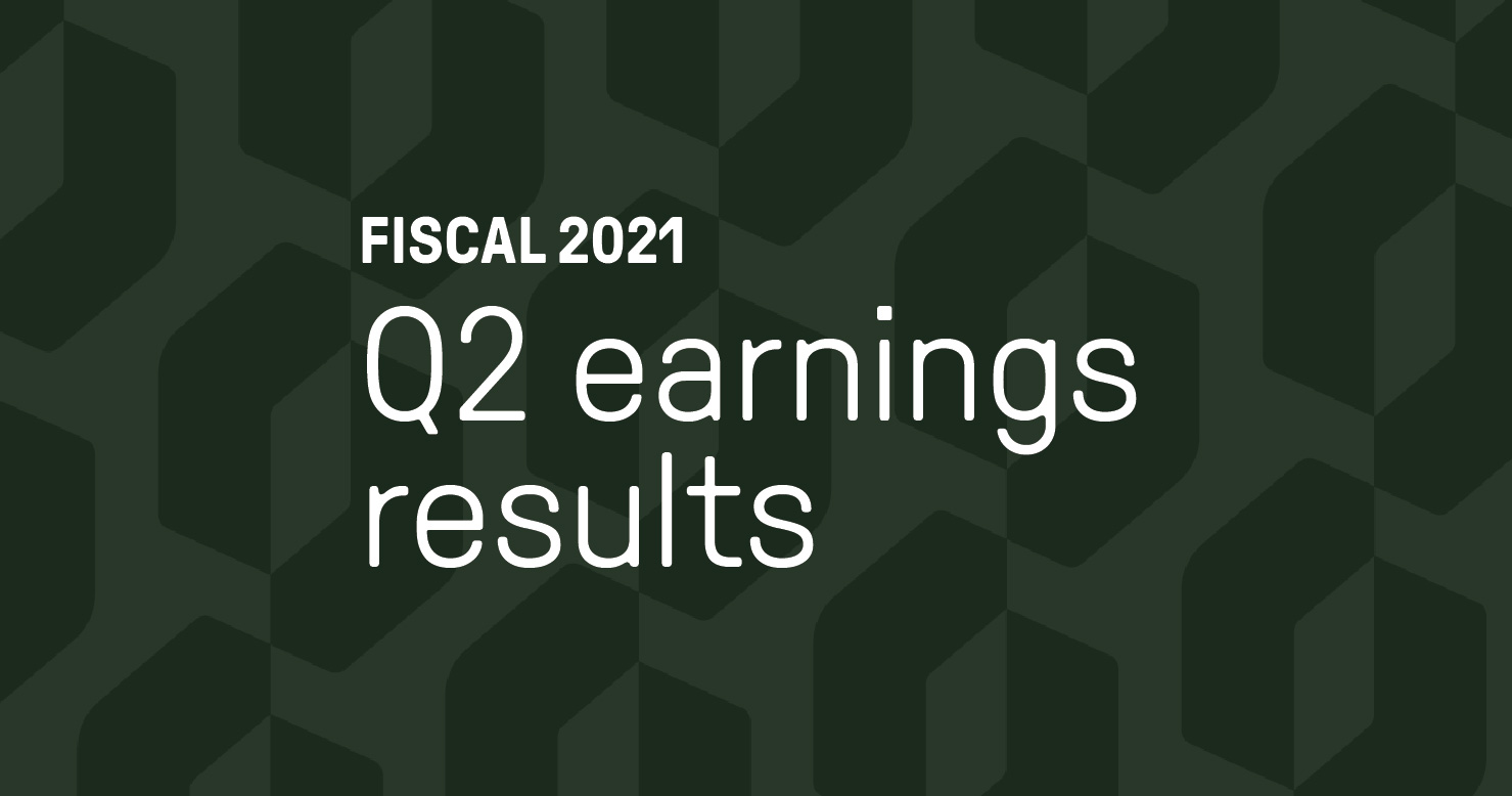Fiscal 2021 Q2 earnings results