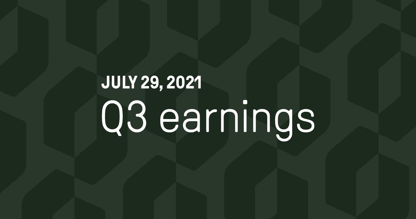 July 29, 2021 Q3 earnings