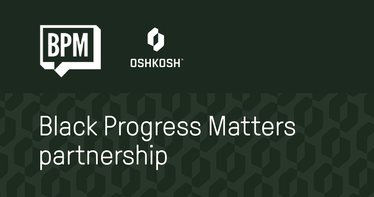 Black Partner Matters partnership graphic with green background, Oshkosh Corporation logo and BPM logo