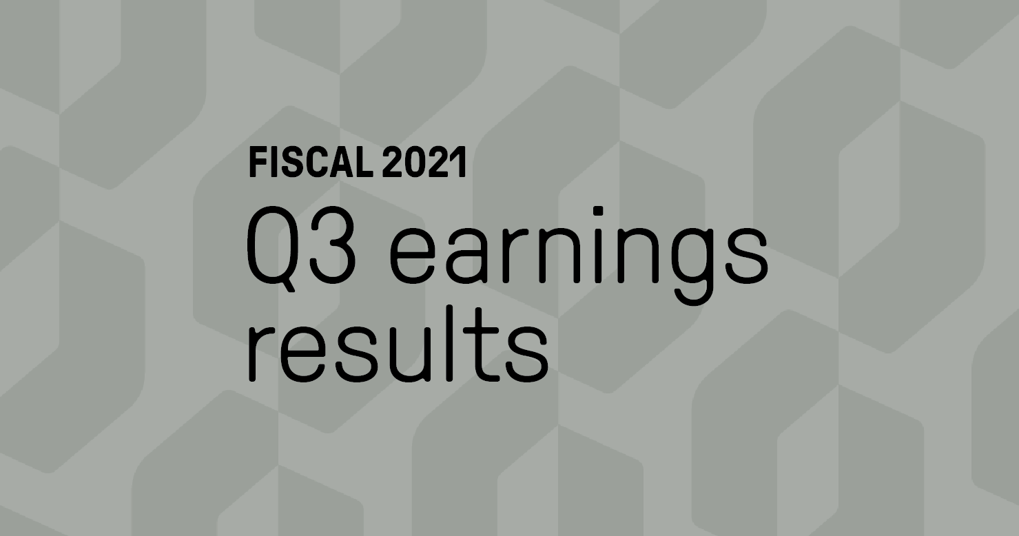 Fiscal 2021 Q3 earnings results